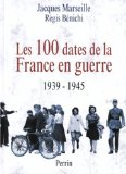 100 dates de la France en guerre (Les)